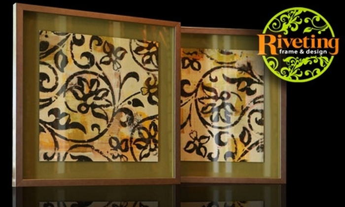 Riveting Frame & Design - Littleton: $39 for $100 Worth of Retail Custom Framing at Riveting Frame & Design in Littleton