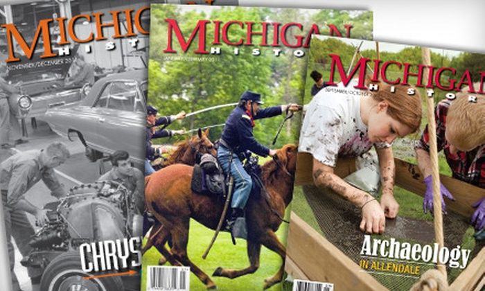 """Michigan History"" Magazine - Kalamazoo: $9 for a One-Year Subscription to ""Michigan History"" Magazine ($19.95 Value)"