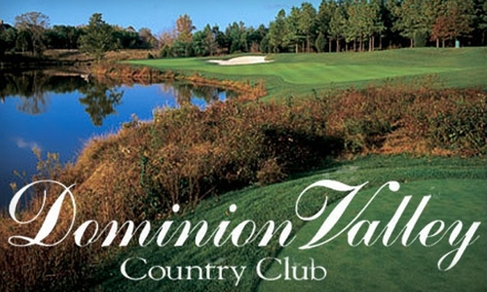 Dominion Valley Country Club - Dominion Valley Country Club: $59 for a Round of Golf, a Cart, and Lunch at Dominion Valley Country Club, Plus Greens Fees for Another Date at Regency, in Haymarket, Virginia ($199 Value)