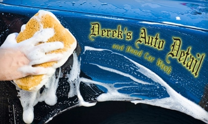Derek's Auto Detail and Hand Car Wash - Multiple Locations: $17 for a Car Wash ($35 Value) or $49 for $100 Worth of Detail Services at Derek's Auto Detail