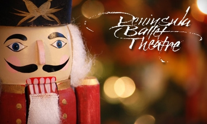 "Peninsula Ballet Theatre - Nrth Central: One Ticket to the Peninsula Ballet Theatre's Production of ""The Nutcracker."" Choose from Two Seating Levels and Four Dates."