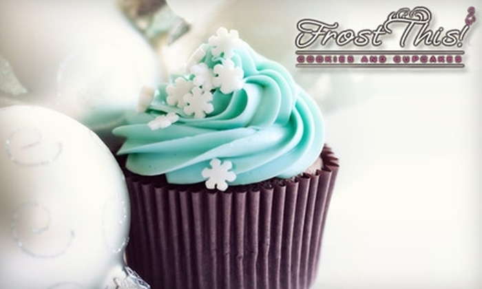 Frost This! - Hawthorne Meadows - Sheffield Glen: $7 for Six Cupcakes, 12 Mini Cookies, or Five Large Cookies at Frost This! ($15 Value)