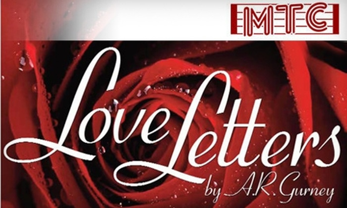 """Music Theatre of Connecticut - Westport: $20 for a Ticket to """"Love Letters"""" at Music Theatre of Connecticut"""