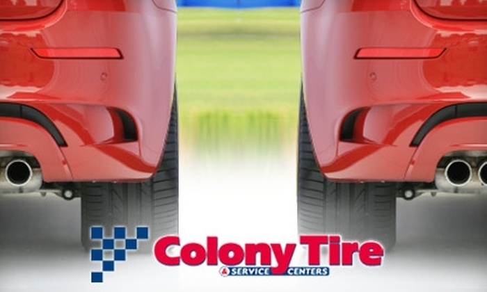 Colony Tire - Multiple Locations: $34 for a VIP Maintenance Plan at Colony Tire ($69.95 Value)