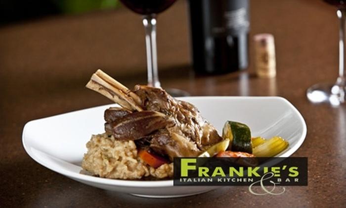 Frankie's Italian Kitchen & Bar - Chilliwack Proper Village West: $15 for $30 Worth of Italian Fare & Drinks at Frankie's Italian Kitchen & Bar