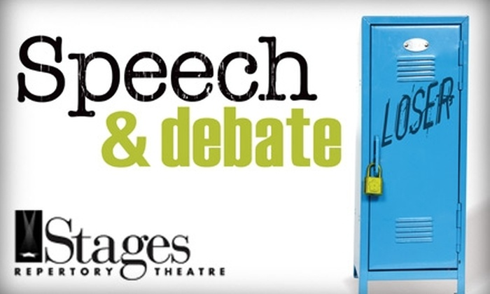 """Stages Repertory Theater - Neartown/ Montrose: $14 for One Ticket to Stages Repertory Theatre's """"Speech & Debate"""" (Up to $36 Value). Buy Here for the March 18 Performance at 7:30 p.m.  See Below for Additional Dates."""