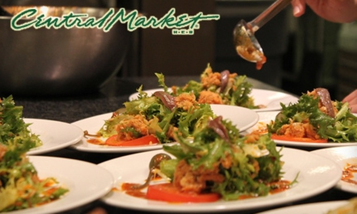Central Market - Multiple Locations: $29 for One Cooking Class (Up to $60 Value) at Central Market
