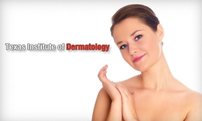 Texas Institute of Dermatology - Northwest Side: Skincare Treatments at Texas Institute of Dermatology, Laser and Cosmetics. Choose Between Two Options.