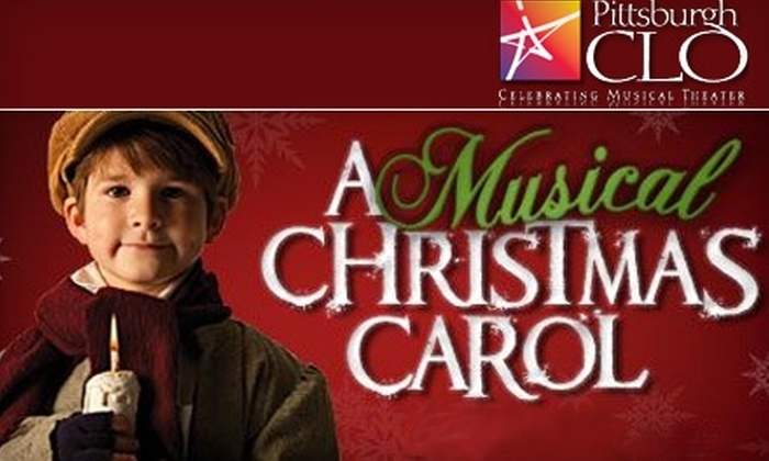 "Pittsburgh CLO - Downtown: $20 for One Ticket to ""A Musical Christmas Carol"" at Byham Theater from December 10–12 ($46 Value)"
