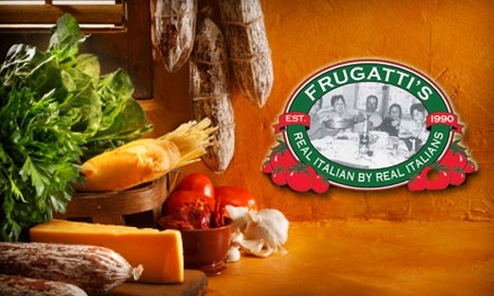 Frugatti's - Stockdale Greens: $15 for $30 Worth of Italian Cuisine at Frugatti's Italian Restaurant and Catering