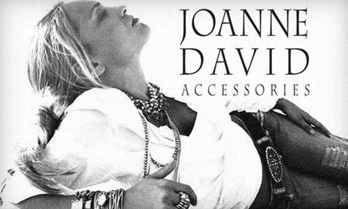 Joanne David Accessories - South End: $20 for $40 Worth of Jewelry, Shoes, and Accessories at Joanne David Accessories