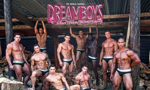 The Dreamboys: The Dreamboys Show with Cocktail, Buffet and After Show Party at Choice of Location (Up to 40% Off)