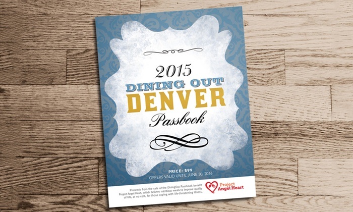 Dining Out Denver - Dining Out : $29 for a Denver Dining Passbook from Dining Out Denver ($100 Value)