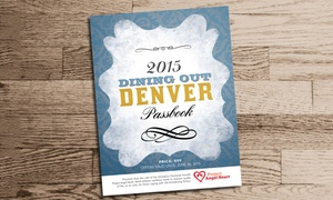 Dining Out Denver: $35 for a Denver Dining Passbook from Dining Out Denver ($100 Value)