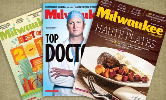 "Milwaukee Magazine - Historic Third Ward: One- or Two-Year Subscription to ""Milwaukee Magazine"" (Up to 55% Off)"