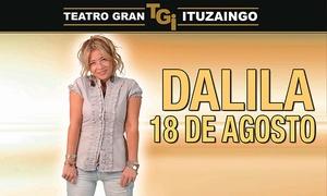 Teatro Gran Ituzaingo: Entrada para Dalila el 18/8 a las 21:30 en Teatro Ituzaingó
