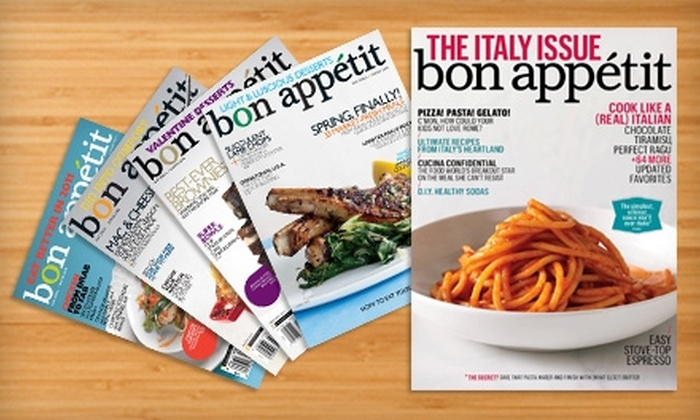 """""""Bon Appetit"""" Magazine - Washington: $7 for 12 Issues of """"Bon Appetit"""" Magazine"""