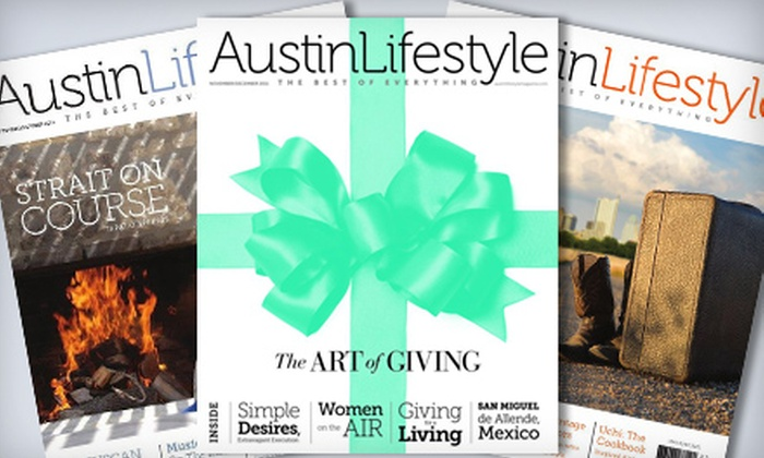 "Austin Lifestyle Magazine: $9 for One-Year Subscription to ""Austin Lifestyle Magazine"" ($18 Value)"