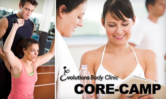 Evolutions Body Clinic - Multiple Locations: $39 for One Month of Unlimited Core-Camp Classes at Evolutions Body Clinic and Other Locations ($299 Value)