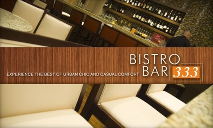 Bistro Bar 333 - Kilbourn Town: $50 Worth of Food and Drinks at Bistro 333