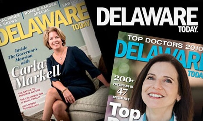 """Delaware Today - Wilmington-Newark: $7 for a One-Year Subscription to """"Delaware Today"""" ($14.97 Value)"""