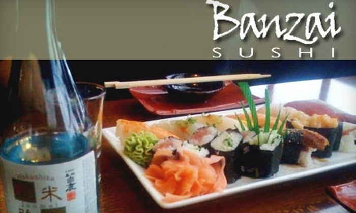 Banzai Sushi - Washington Virginia Vale: $12 for $25 Worth of Dinner, Drinks, and Sushi at Banzai Sushi, Plus a Free Bowl of Edamame if You Redeem Sunday–Wednesday