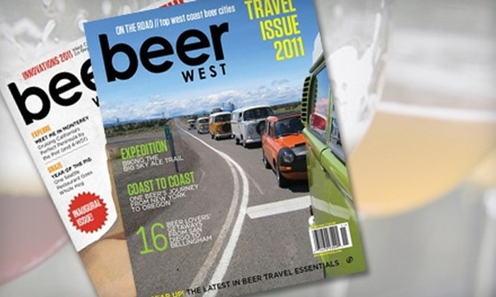 """Beer West"" Magazine: $9 for One-Year Subscription to Beer West Magazine ($20 Value)"