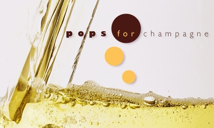 Pops for Champagne - Near North Side: $25 for $50 Worth of Champagne and Gourmet Fare at Pops for Champagne