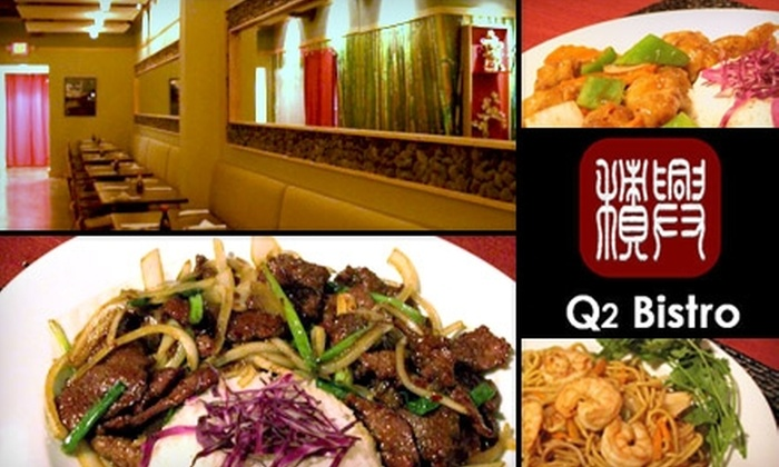 Q2 China Bistro - Westerville: $10 for $20 Worth of Contemporary Chinese Cuisine at Q2 Bistro