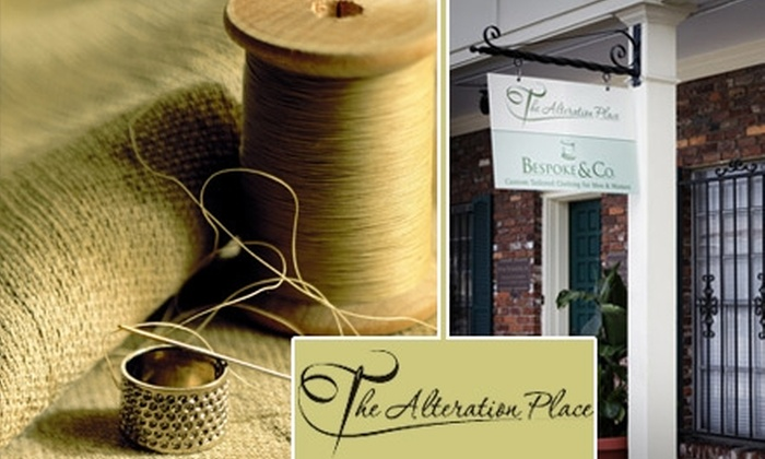 The Alteration Place - Wellswood: $25 for $50 Worth of Custom Alterations, Tailored Clothing, and More at The Alteration Place