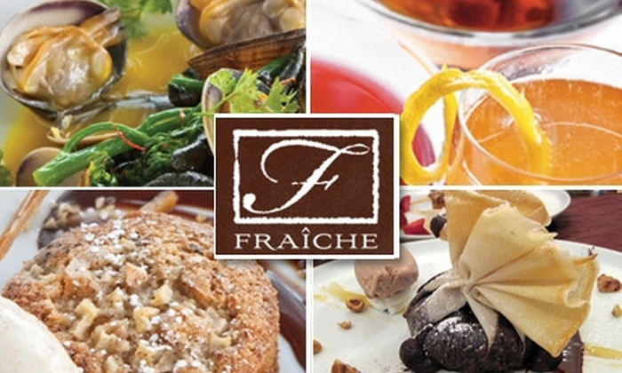 Fraiche Restaurant - Multiple Locations: $25 for $55 Worth of Rustic French and Italian Fare from Fraiche Restaurant