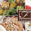 Half Off at Fraiche Restaurant