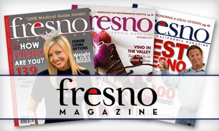 """""""Fresno"""" Magazine - Fresno: $10 for a One-Year Subscription to """"Fresno"""" Magazine ($21 Value)"""