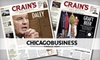 "Crain's Chicago  Business - Chicago: $25 for a One-Year Subscription to ""Crain's Chicago Business"" ($98 Value)"