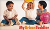 Up to 57% Off at My Urban Toddler in Saline