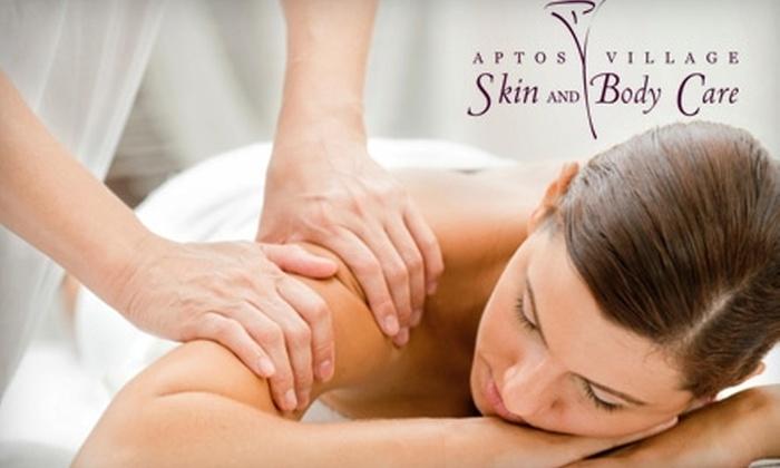 Aptos Village Skin & Body Care - Santa Cruz: $49 for a 90-Minute Aromatherapy Massage and Facial at Aptos Village Skin & Body Care