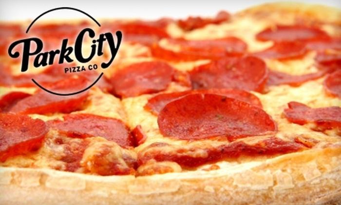 Park City Pizza Company - Park City: $10 for $20 Worth of Pizza, Calzones, and More at Park City Pizza Company