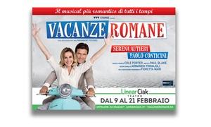 SHOW BEES: Vacanze Romane, dal 18 al 20 febbraio al Teatro Linear Ciak di Milano (sconto fino a 41%)