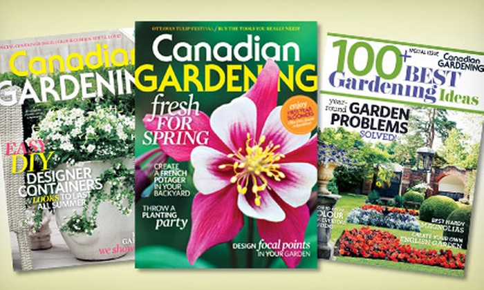 """Canadian Gardening"" Magazine: $9.99 for a One-Year Subscription to ""Canadian Gardening"" Magazine ($19 Value)"