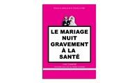 """2 places pour la comédie """"Le mariage nuit gravement à la santé!"""" à 22 € au Spotlight de Lille"""
