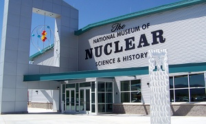National Museum of Nuclear Science & History: Two or Four Admissions or One-Year Family Membership at National Museum Of Nuclear Science & History (40% Off)