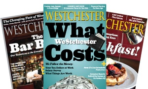 "Westchester Magazine: Regular or Home-Edition Subscription to ""Westchester Magazine"" (Up to 60% Off). Three Options Available."