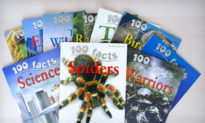 """""""100 Facts"""" 10-Book Children's Sets: $19 for a """"100 Facts"""" Children's Series 10-Book Set ($89.50 List Price). Five Bundles Available."""