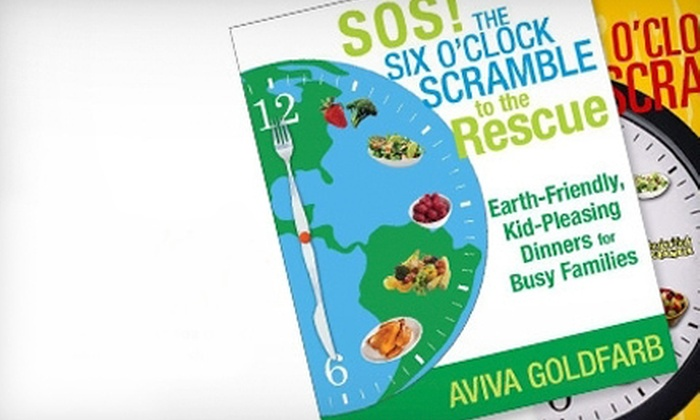 The Six O'Clock Scramble: Three Months, Six Months, or Two Years of Family Meal Planning from The Six O'Clock Scramble (Up to 52% Off)