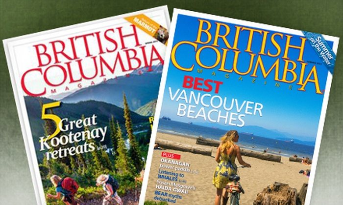 """British Columbia Magazine"" - British Columbia Magazine: One- or Two-Year Subscription to ""British Columbia Magazine"" (Up to 55% Off)"