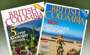 """""""British Columbia Magazine"""": One- or Two-Year Subscription to """"British Columbia Magazine"""" (Up to 55% Off)"""