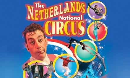 The Netherlands National Circus: One (1) Front Circle Ticket, 24–30 October at Midsummer Common (Up to 50% Off)