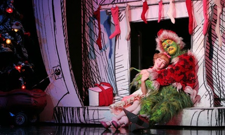 Dr. Seuss' How the Grinch Stole Christmas on December 1–6
