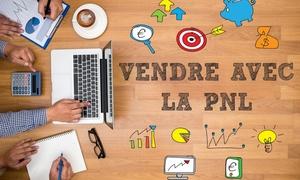 Vendre vos produits et services avec la PNL