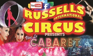 Russells International Circus: Russell's International Circus, Front Circle Adult Ticket, 27 April - 2 July, Various Locations (Up to 50% Off)